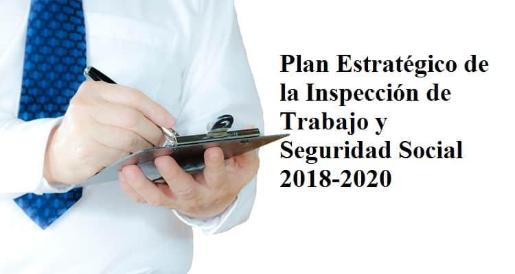 PLA ESTRATÈGIC D'INSPECCIÓ DE TREBALL I SEGURETAT SOCIAL 2018-2020