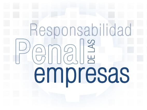En este mes de julio ha entrado en vigor la responsabilidad penal de las empresas por los delitos que cometan las personas que estén a su cargo ¿está su empresa preparada?