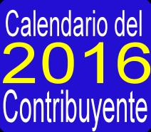 PUBLICADO EL CALENDARIO DEL CONTRIBUYENTE 2016